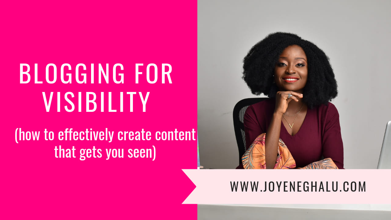 Bloging for Visibility: How to Effectively Create Content That Gets You Seen